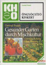 Gertrud Franck - Öngyógyító kiskert