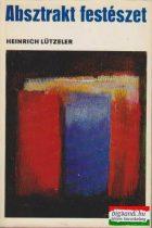 Heinrich Lützeler - Absztrakt festészet