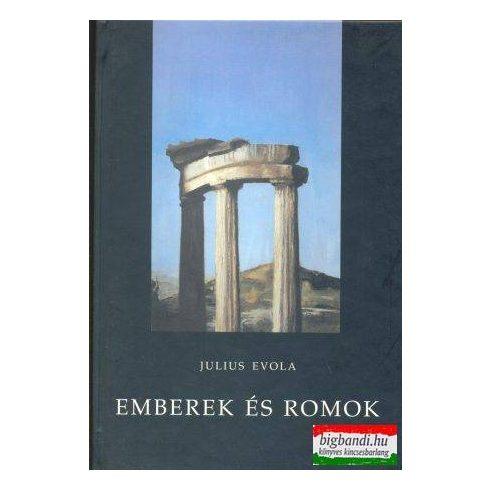 Julius Evola - Emberek és romok