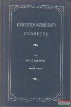 Kertészgazdászati jegyzetek - reprint