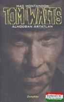 Tom Waits - Álmodban ártatlan