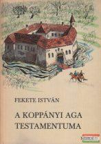 Fekete István - A koppányi aga testamentuma