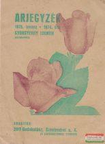 Árjegyzék - Gyorgyevity Leontin rózsakertész 1975. tavasz, 1974. ősz