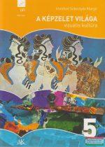 Imrehné Sebestyén Margit - A képzelet világa 5 - Vizuális kultúra