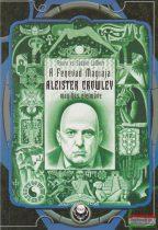 Osara LaMort, Saddie LaMort - A Fenevad mágiája - Aleister Crowley mágikus életműve