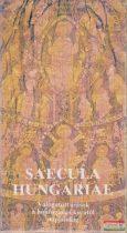 Saecula Hungariae I-XII. - Válogatott írások a honfoglalás korától napjainkig