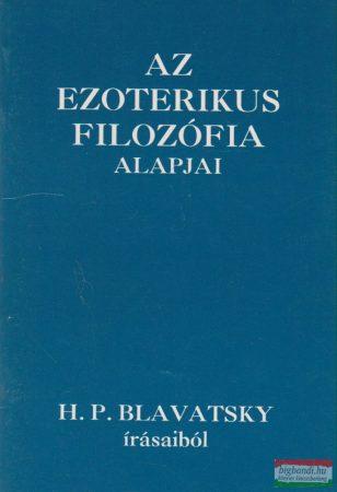 Az ezoterikus filozófia alapjai