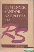 Az építész fia - versek 1916-1941