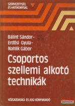 Bálint Sándor, Erdősi Gyula, Nahlik Gábor - Csoportos szellemi alkotó technikák