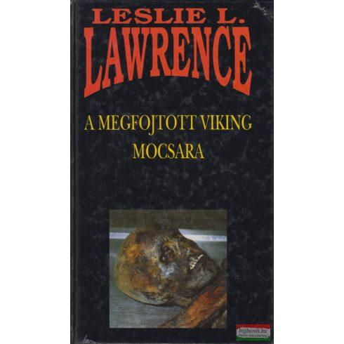 Leslie L. Lawrence - A megfojtott viking mocsara