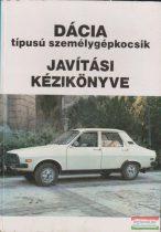 Dácia típusú személygépkocsik javítási kézikönyve