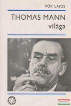 Thomas Mann világa