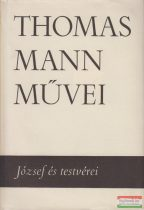Thomas Mann - József és testvérei I-II.