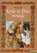Kis József - Kende és Viola mondája