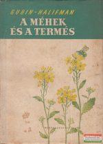 Gubin - Halifman - A méhek és a termés