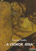 """Czeizel Endre - """"A csókok átka"""""""
