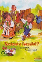 Radványi Zsuzsa - Szabad-e locsolni? - Mondókák, locsolóversek