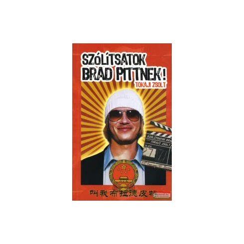 Szólítsatok Brad Pittnek!