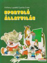 Anthony Lupatelli, Gyárfás Endre - Sportoló állatvilág