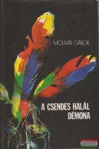 Molnár Gábor - A csendes halál démona