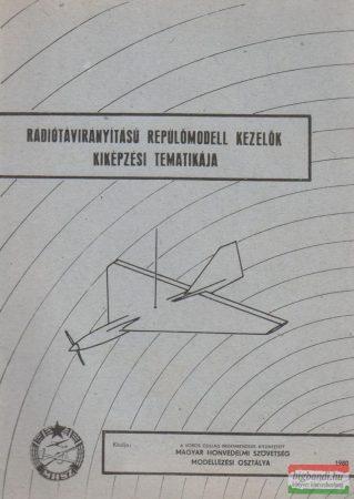 Rádiótávirányítású repülőmodell kezelők kiképzési tematikája