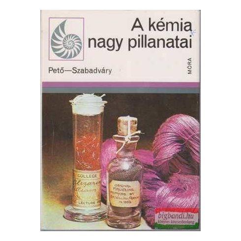 Pető Gábor Pál, Szabadváry Ferenc - A kémia nagy pillanatai