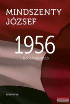 Mindszenty József - 1956 - Írások a hagyatékból
