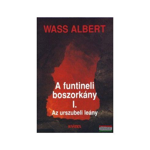 Wass Albert - A funtineli boszorkány I-III.