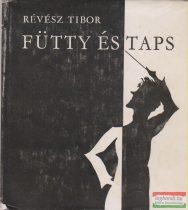 Révész Tibor - Fütty és taps