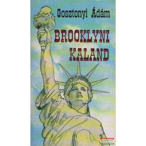 Gosztonyi Ádám - Brooklyni kaland