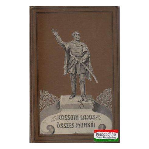 Kossuth Lajos összes munkái VII. kötet: Kossuth Lajos íratai - történelmi tanulmányok