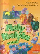 Moly Ibolyka és társai