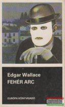 Edgar Wallace - Fehér arc
