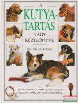 A kutyatartás nagy kézikönyve