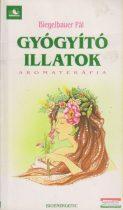 Gyógyító illatok - Aromaterápia
