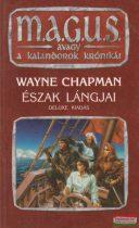 Wayne Chapman - Észak Lángjai