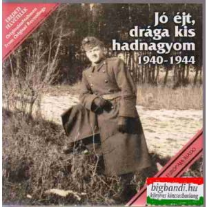 Jó éjt, drága kis hadnagyom CD 1940-1944