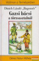 """Dinich László """"Bagomér"""" - Gazsi bácsi a törzsasztalnál"""