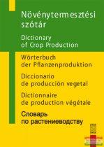 Gallyas Csaba, dr. Petrikás Árpádné szerk. - Növénytermesztési szótár