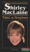 Shirley MacLaine - Tánc a fényben