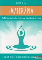 Bagdi Bella - Imaterápia - 53 lelkigyakorlat a belső béke és az örömteli élet eléréséhez