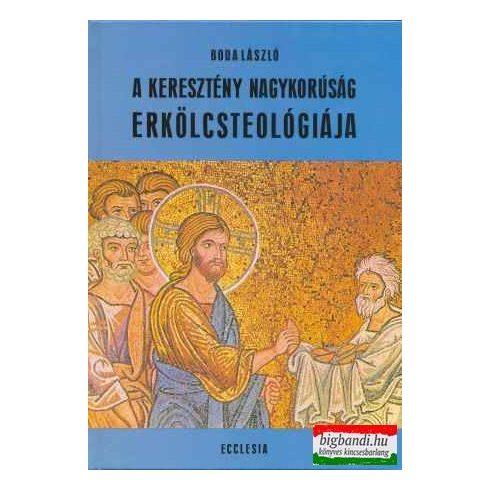 A keresztény nagykorúság erkölcsteológiája