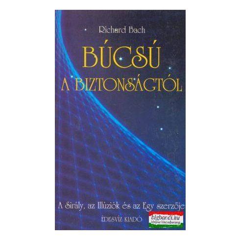 Richard Bach - Búcsú a biztonságtól