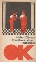 Heltai Gáspár - Ponciánus császár históriája
