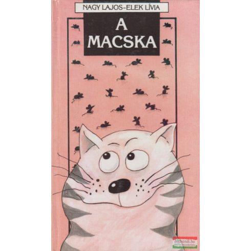 Nagy Lajos, Elek Lívia - A macska / A kutya