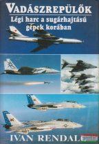 Vadászrepülők - Légi harc a sugárhajtású gépek korában