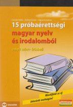15 próbaérettségi magyar nyelv és irodalomból - emelt szint-szóbeli