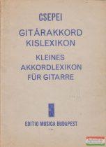 Csepei Tibor - Gitárakkord kislexikon / Kleines Akkordlexikon für Gitarre