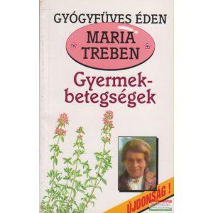 Maria Treben - Gyermekbetegségek