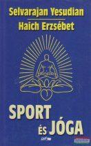 Selvarajan Yesudian-Haich Erzsébet - Sport és jóga